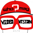 WHO?MAG Video Vision online